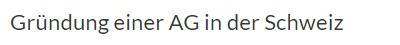 Gründung einer AG in der Schweiz